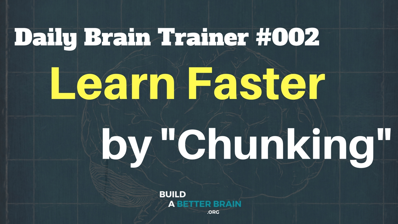 learn faster by chunking